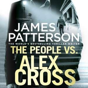 Patterson, J: The People vs. Alex Cross de James Patterson