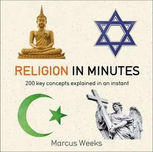 Religion in Minutes de Marcus Weeks
