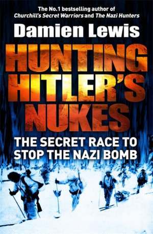 Hunting the Nazi Bomb
