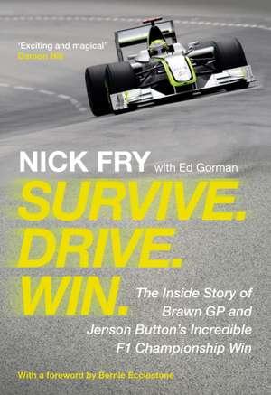 Survive. Drive. Win.: The Inside Story of Brawn GP and Jenson Button's Incredible F1 Championship Win imagine