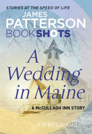 Wedding in Maine de James Patterson