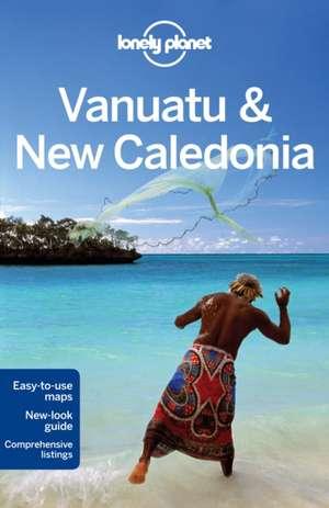Lonely Planet Vanuatu & New Caledonia de Lonely Planet