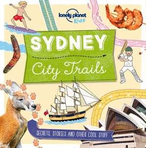 City Trails - Sydney de Lonely Planet Kids