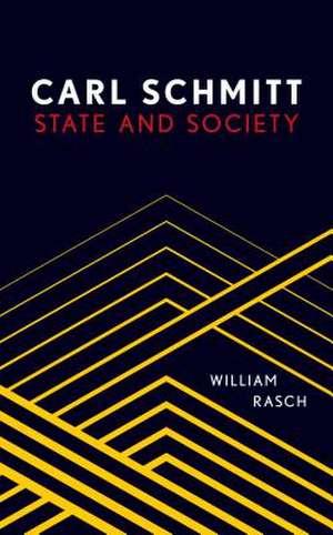 Carl Schmitt de William Rasch