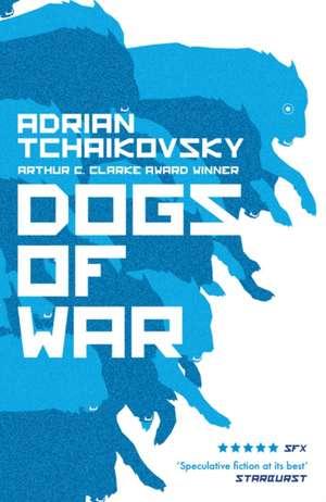 Dogs of War de Adrian Tchaikovsky