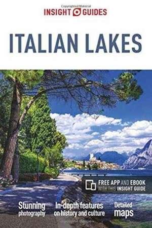 Insight Guides Italian Lakes (Travel Guide with Free eBook) de  Insight Guides