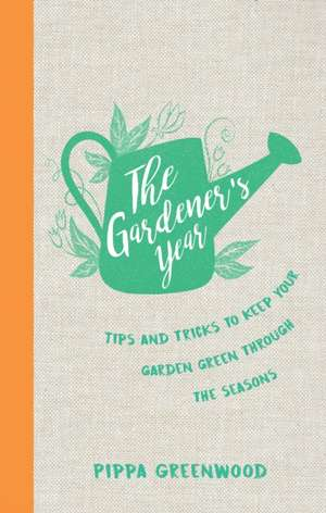 The Gardener's Year de Pippa Greenwood