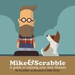 Mike&Scrabble de Mike Dicks