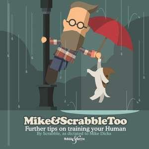 Mike&scrabbletoo de Mike Dicks