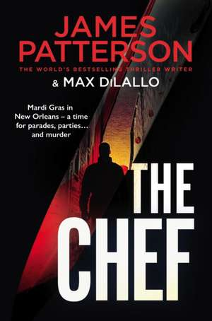 Patterson, J: The Chef de James Patterson