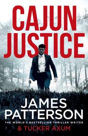 Cajun Justice de James Patterson