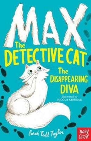 Max the Theatre Cat and the Disappearing Diva de Sarah Todd Taylor