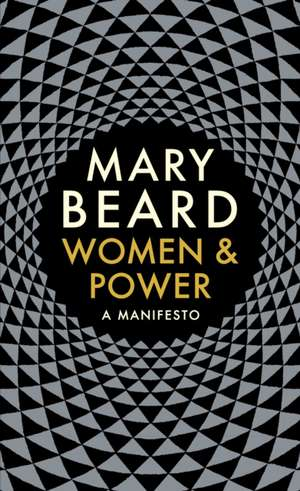 Women & Power: A Manifesto de Professor Mary Beard