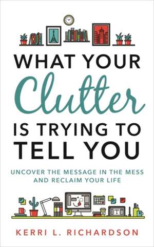 What Your Clutter Tell You imagine