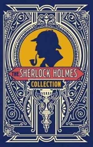 The Sherlock Holmes Collection de Sir Arthur Conan Doyle