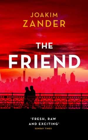 The Friend de Joakim Zander