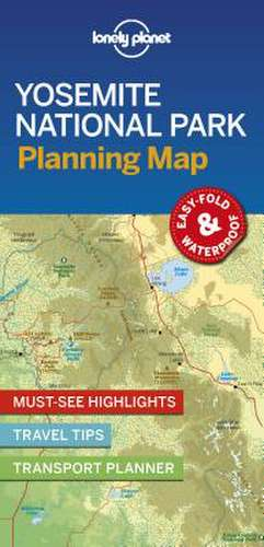 Lonely Planet Yosemite National Park Planning Map imagine