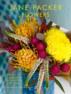 Jane Packer Flowers: Beautiful flowers for every room in the house de Jane Packer