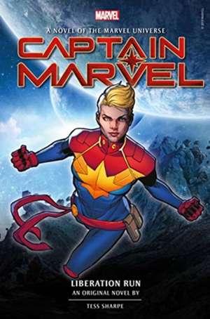 Captain Marvel: Liberation Run Prose Novel de Tess Sharpe