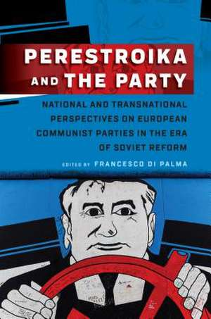 Perestroika and the Party