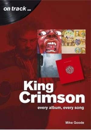 King Crimson de Mike Goode