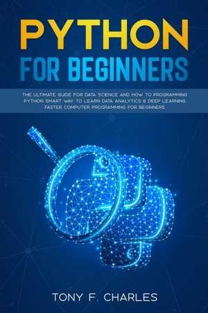 python for beginners de Tony F. Charles