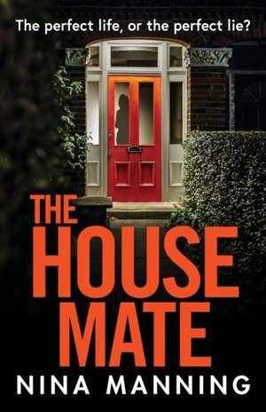 The House Mate de Nina Manning