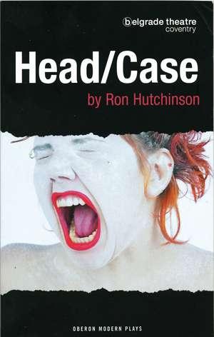Head/Case de Ron Hutchinson