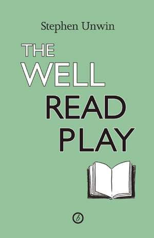 The Well Read Play de Stephen Unwin