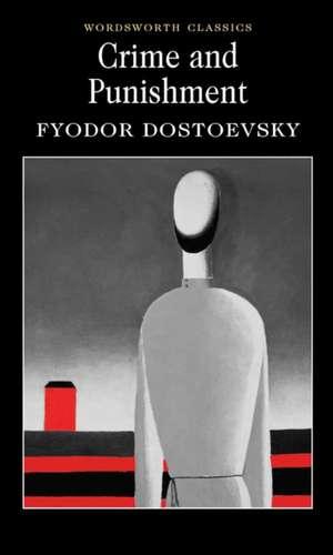 Crime and Punishment de Fyodor Mikhailovich Dostoevsky