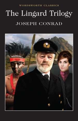 The Lingard Trilogy de Joseph Conrad