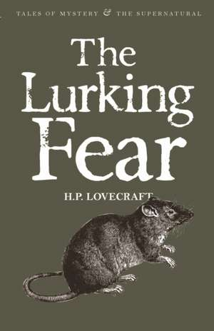 The Lurking Fear:  & Other Stories de H. P. Lovecraft