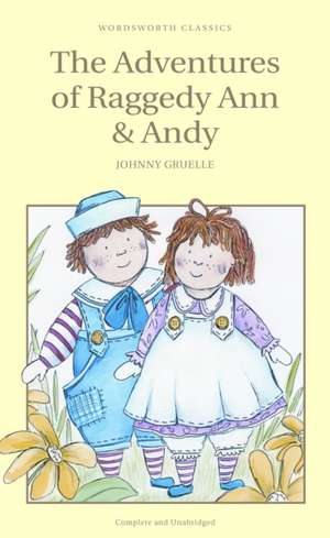 Adventures of Raggedy Ann and Andy de Johnny Gruelle