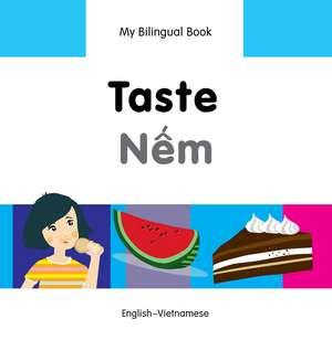 My Bilingual Book - Taste - Vietnamese-english