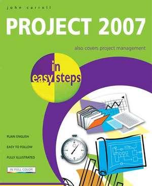 Project 2007 in easy steps de JOHN CARROLL