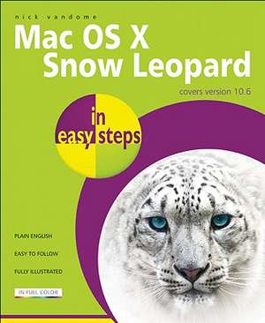 Mac OS X Snow Leopard in easy steps de Nick Vandome
