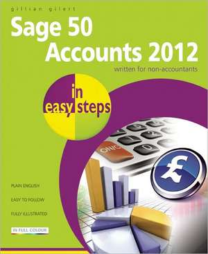 Sage 50 Accounts 2012 in easy steps imagine