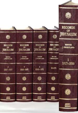 Records of Jerusalem 1917–1971 9 Volume Hardback Set de J. Priestland