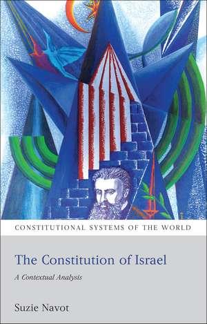 The Constitution of Israel: A Contextual Analysis de Professor Suzie Navot