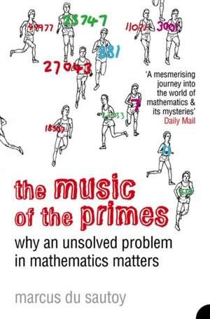 The Music of the Primes de Marcus du Sautoy