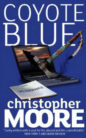 Coyote Blue de Christopher Moore