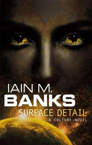 Surface Detail de Iain M. Banks