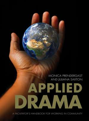 Applied Drama – A Facilitator′s Handbook for Working in Community