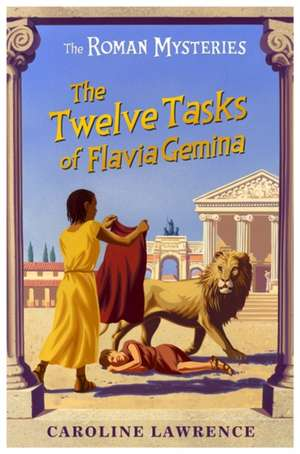 The Twelve Tasks of Flavia Gemina
