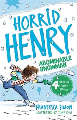Horrid Henry and the Abominable Snowman de Francesca Simon