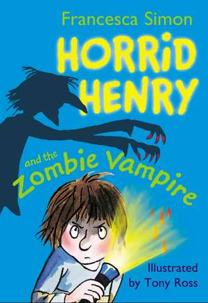 Horrid Henry and the Zombie Vampire de Francesca Simon