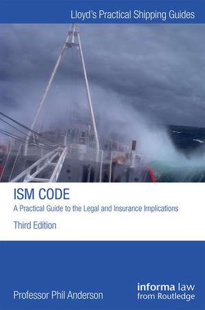 Anderson, P: The ISM Code: A Practical Guide to the Legal an imagine
