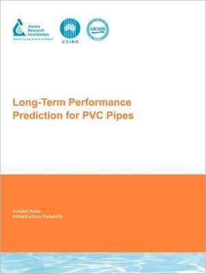 Long-Term Performance Prediction for PVC Pipes de Stewart Burn