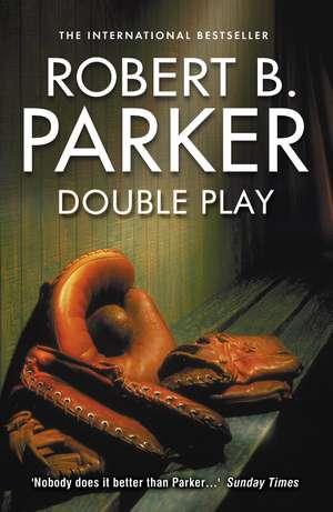 Double Play de Robert B. Parker