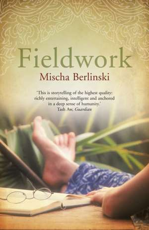Fieldwork de Mischa Berlinski